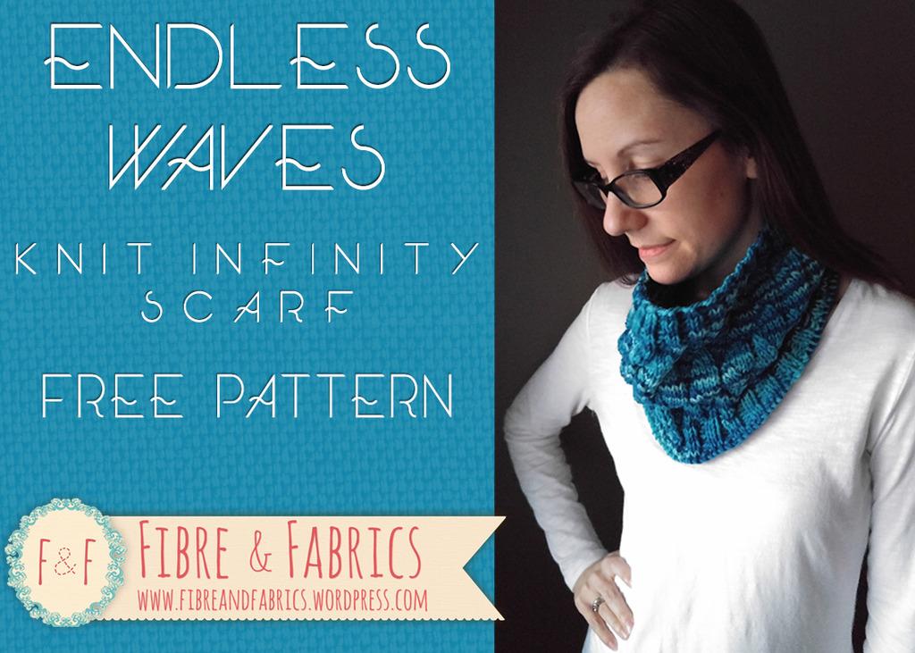 Free Knitting Pattern   Endless Waves Infinity Scarf   FibreandFabrics Crafts...