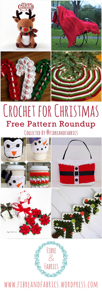 Crochet for Christmas • Free Pattern Roundup via @fibreandfabrics • #crochet #christmas #patternroundup