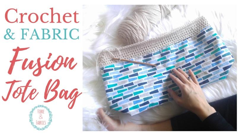 Crochet Fusion Tote Bag • Fibreandfabrics Crafts Blog #fibreandfabrics #crochet