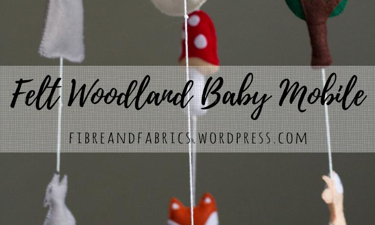 Felt Woodland Baby Mobile • Fibreandfabrics Craft Blog #fibreandfabrics #felt #woodland #babymobile